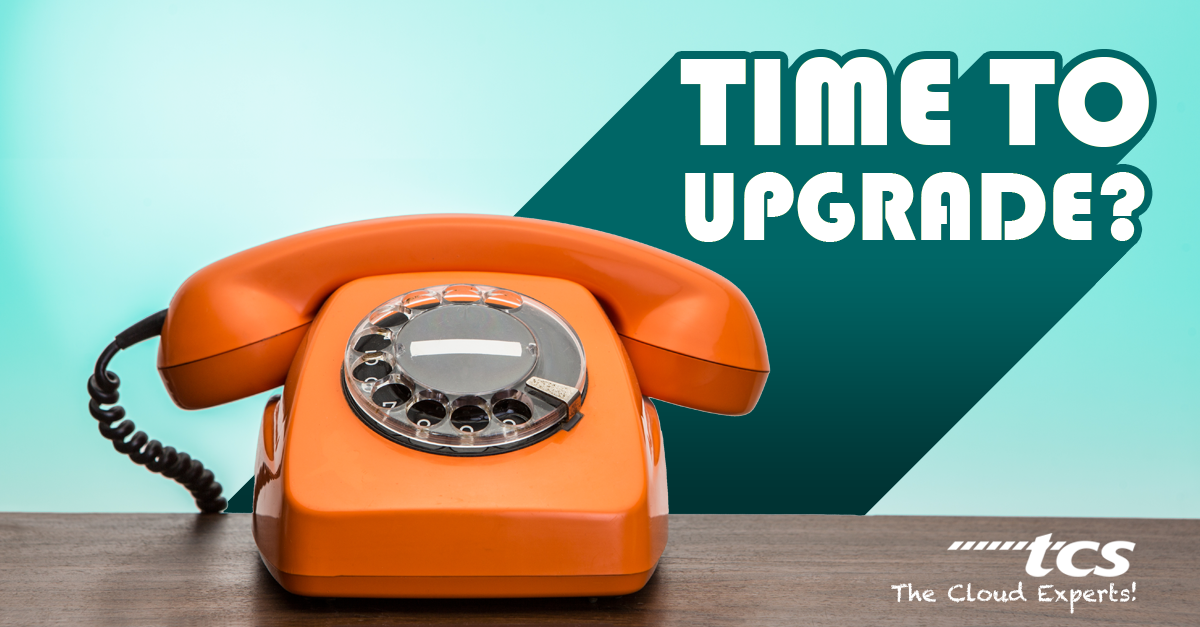 "Orange Rotary Phone, ""Time to Upgrade? TCS, The Cloud Experts"" - Cloud-based Business Phone System"